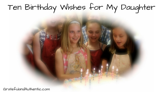 Ten Birthday Wishes for My Daughter-2