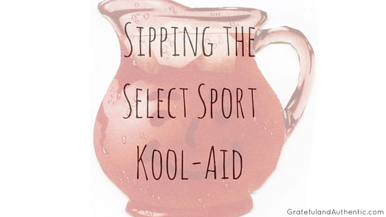 Sipping the Select Sport Kool-Aid