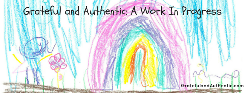 grateful-and-authentic_-a-work-in-progress
